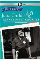 French Chef: Julia Child's Dinner Party Favorites