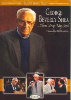 Gaither Gospel Series - George Beverly Shea - Then Sings My Soul