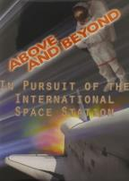 Above and Beyond: In Pursuit of the International Space Station