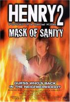 Henry Portrait of a Serial Killer 2: Mask of Sanity