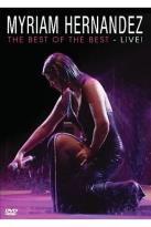 Myriam Hernandez: The Best Of The Best - Live!