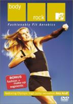 MTV - Body Rock: Fashionably Fit Aerobics