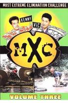 MXC - Most Extreme Elimination Challenge - Season 3 - Disc One
