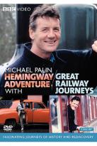 Michael Palin: Hemingway Adventure (1999) with Great Railway Journeys