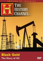 Empires of Industry - Black Gold: The Story of Oil