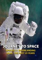 Journey to Space: Apollo 11 Moon Landing/NASA: The First 25 Years