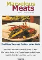 Gourmet Cooking: Marvelous Meats - Beef, Lamb & Pork