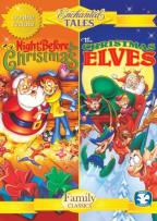 Enchanted Tales: The Night Before Christmas/The Christmas Elves