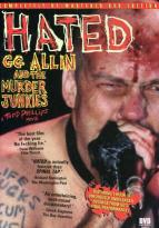 Hated - GG Allin & The Murder Junkies