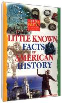 Just the Facts: Little Known Fun Facts of American History - 2 Pack