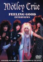 Motley Crue - Feeling Good Unauthorized