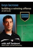Winning Lacrosse - Boys Lacrosse Vol. 3: Building a Winning Offense