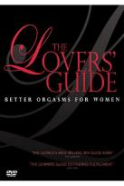 Lovers Guide - Better Orgasms For Women