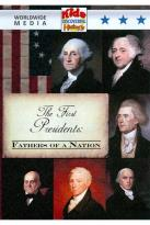 Kids Discovering History: The First Presidents - Fathers of a Nation