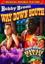 Way Down South / Hawaii Calls