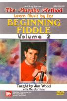 Murphy Method: Learn Music by Ear - Beginning Fiddle, Vol. 2