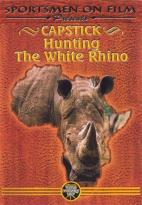 Capstick - Hunting The White Rhino