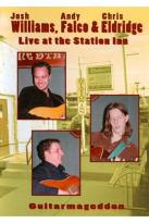 Josh Williams/Andy Falco/Chris Eldridge: Live at the Station Inn