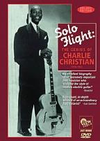 Solo Flight - The Genius of Charlie Christian