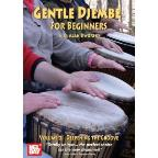 Gentle Djembe for Beginners with Alan Dworsky, Vol. 2: Deepening the Groove