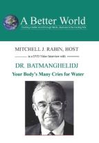Your Body's Many Cries for Water with Dr. Batmangh