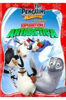 Penguins of Madagascar: Operation Antarctica
