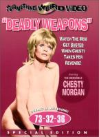 Deadly Weapons