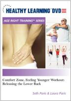 Comfort Zone, Feeling Younger Workout: Releasing The Lower Back