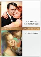 Affair to Remember/Ever After