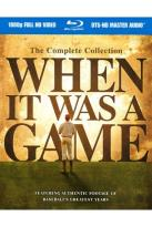 When It Was a Game - The Complete Collection