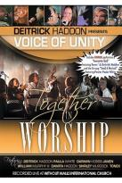 Deitrick Haddon Presents Voices of Unity - Together in Worship