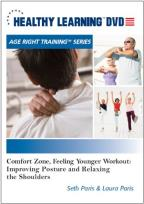 Comfort Zone, Feeling Younger Workout: Improving Posture And Relaxing The Shoulders