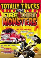 Totally Trucks Presents - Fire And Dirt Monsters