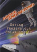Above and Beyond: Skylab - Probing Our Solar System