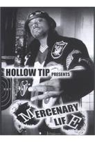 Hollow Tip: Mercenary Life