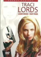 Traci Lords Double Feature - Laser Moon/Fast Food