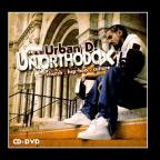 Urban D - Unorthodox...When Hip Hop Meets Church