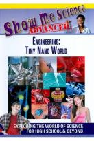 Show Me Science Advanced: Engineering - Tiny Nano World