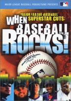 Major League Baseball Superstar Cuts: When Baseball Rocks