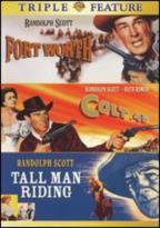Colt 45/Tall Man Riding/Forth Worth