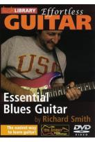 Lick Library: Effortless Guitar - Essential Blues Guitar