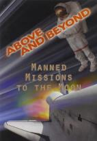 Above and Beyond: Manned Missions to the Moon
