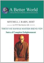 Sutra Of Complete Enlightenment With Thich Nat Hanh & Master Sheng-Yen
