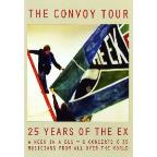 Ex: The Convoy Tour - 25 Years of The Ex