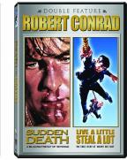 Robert Conrad Double Feature: Live a Little, Steal a Lot/Sudden Death
