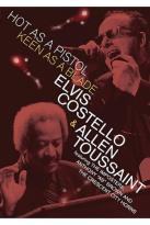Elvis Costello & Allen Toussaint - Hot as A Pistol, Keen as a Blade