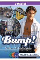 Bump! The Ultimate Gay Travel Companion: The Best Of Europe