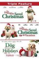 Dog Who Saved Christmas/The Dog Who Saved Christmas Vacation/The Dog Who Saved the Holidays