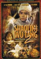 Shaolin and Wu Tang 2: Wu Tang Invasion