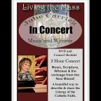 Julie Carrick: Living the Mass - In Concert
